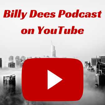Billy Dees Podcast on YouTube